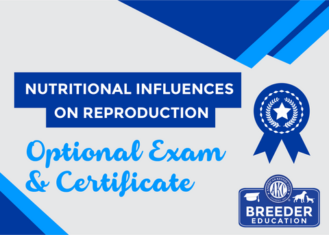 Nutritional Influences on Reproduction - Exam