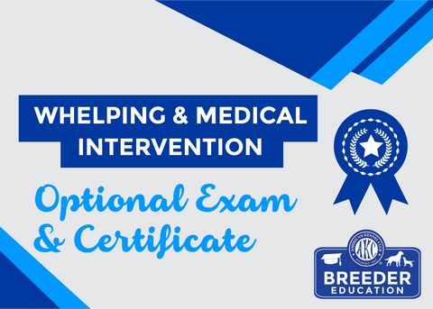 Whelping & Medical Intervention Exam