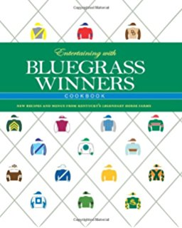 Entertaining with Bluegrass Winners Cookbook