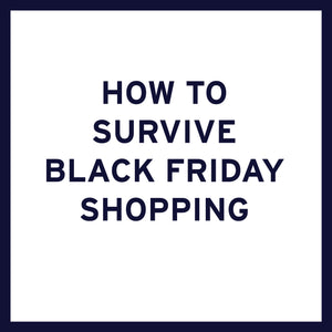 How to SURVIVE Black Friday Shopping!