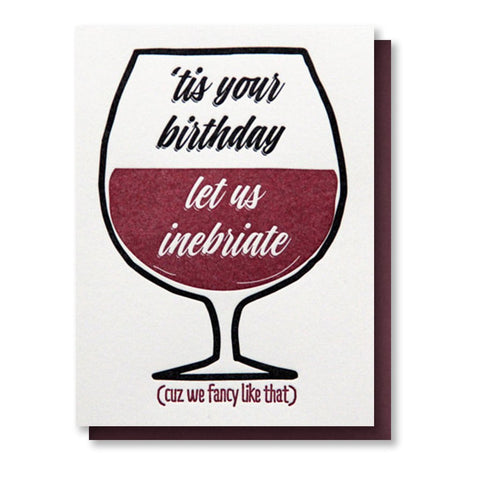 Kiss and Punch Let Us Inebriate Birthday Card