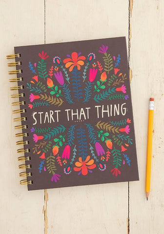 Natural Life Start That Thing Spiral Notebook