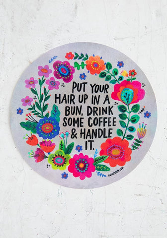 Natural Life Sticker  - Put Your Hair Up