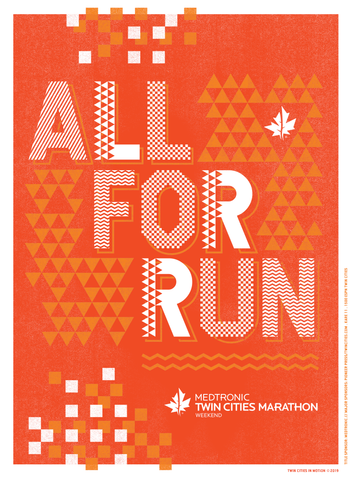Medtronic Twin Cities Marathon Weekend Poster - All For Run