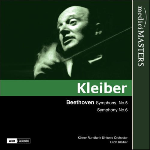 ERICH KLEIBER CONDUCTS BEETHOVEN SYMPHONIES NOS. 5 & 6