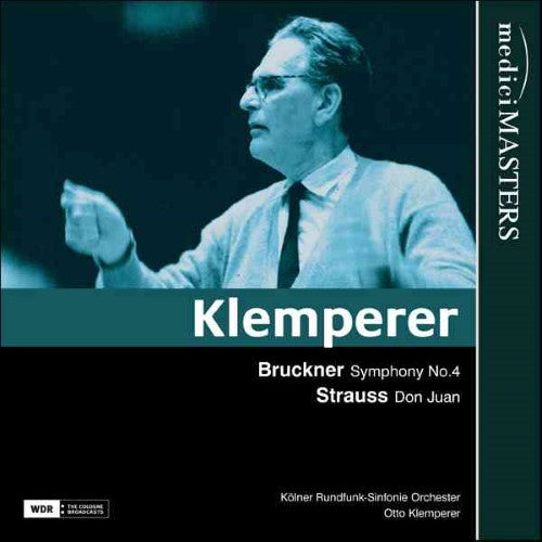 KLEMPERER CONDUCTS BRUCKNER & STRAUSS