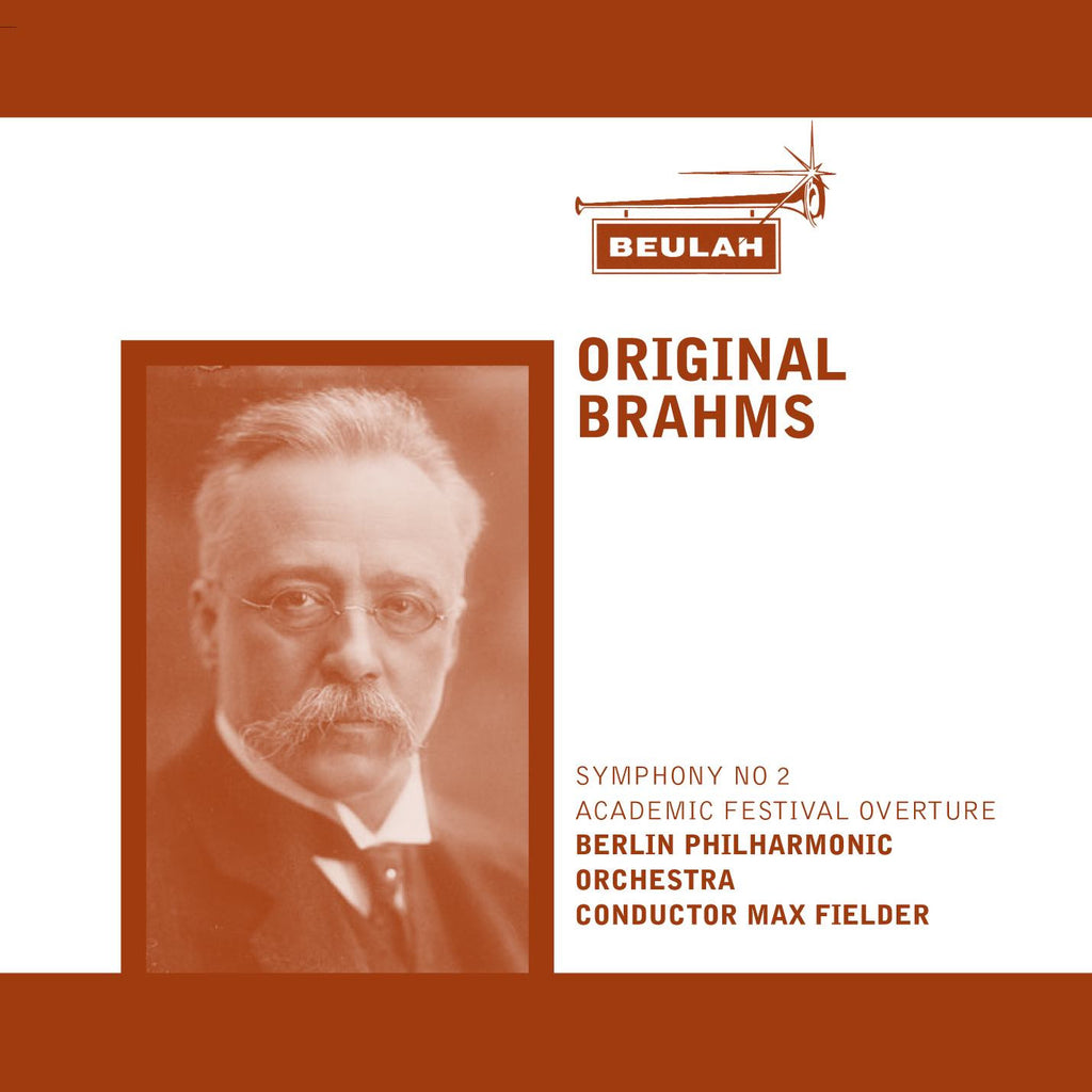 Brahms: Academic Festival Overture; Symphony No. 2; Symphony No. 4 - Berlin Philharmonic Orchestra, Max Fiedler