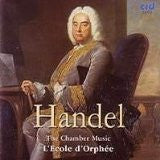 Handel: The Chamber Music - L'Ecole d'Orphee (6 CDs)