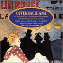Offenbachiana! Selections from Favorite Operettas by Jacques Offenbach