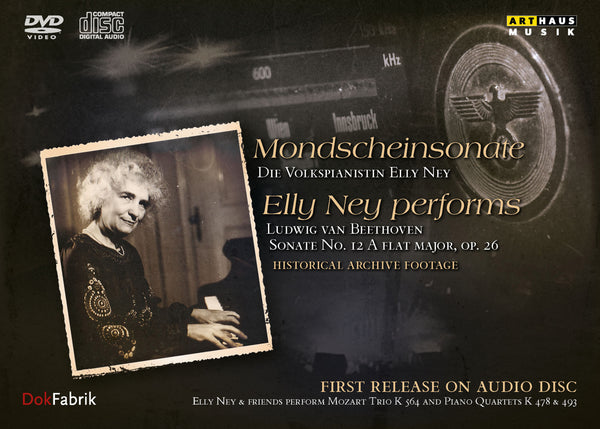 MONDSCHEINSONATE - Elly Ney Performs Ludwig van Beethoven (2 CDS + 1 DVD)