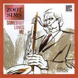 Zoot Sims, with Buddy Rich and Bucky Pizzarelli: Somebody Loves Me