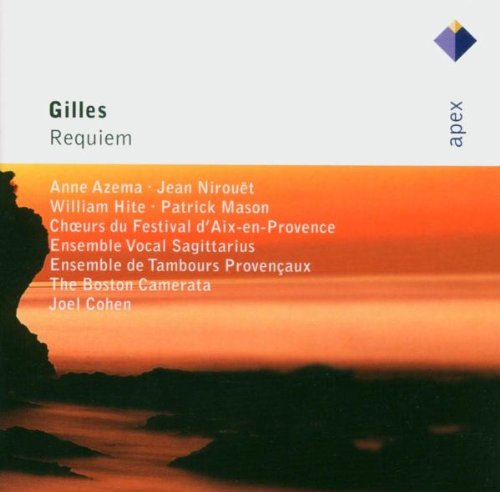 GILLES: REQUIEM - AZEMA; COHEN; BOSTON CAMERATA