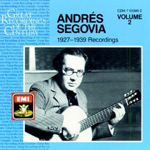 ANDRES SEGOVIA: EMI RECORDINGS, VOL. 2