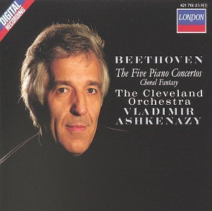 BEETHOVEN: THE FIVE PIANO CONCERTOS - ASHKENAZY, CLEVELAND ORCHESTRA