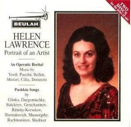 Helen Laurence: Portrait of An Artist - Operatic Recital of Mozart, Verdi, Puccini, Bellini, Donizetti/Puskhkin Songs