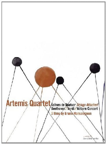 Strings Attached - Documentary about the Artemis Quartet by Bruno Monsaingeon