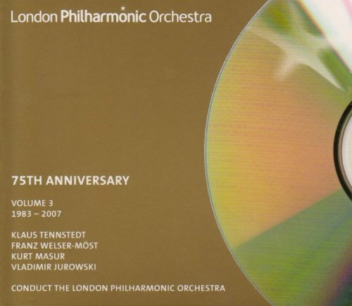LPO 75TH ANNIVERSARY EDITION (VOLUME 3 1983-2007) - LONDON PHILHARMONIC ORCHESTRA; TENNSTEDT; WELSER-MOST; MASUR; JUROWSKI (4 CDS)