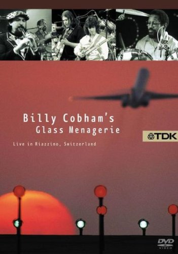 BILLY COBHAM'S GLASS MENAGERIE LIVE IN RIAZZI (DVD) - BILLY COBHAM; MICHAL URBANIAK; MIKE STERN; GIL GOLDSTEIN; TIM LANDERS