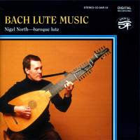 Bach: Lute Music - Nigel North
