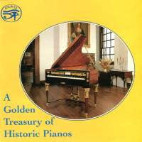 A Golden Treasury Of Historic Pianos - Richard Burnett