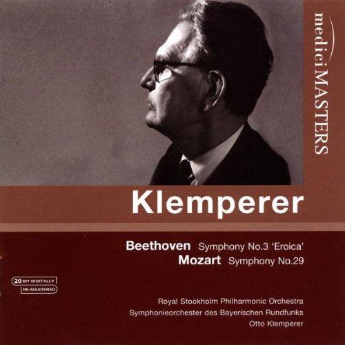 KLEMPERER CONDUCTS BEETHOVEN; SYMPHONY NO. 3 & MOZART: SYMPHONY NO. 29