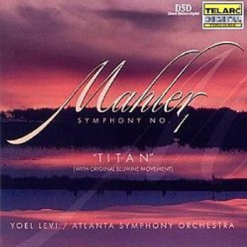 Mahler: Symphony No. 1 In D Major - Yoel Levi, Atlanta Symphony Orchestra