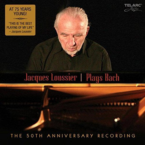 Jacques Louissier Plays Bach: The 50th Anniversary Recording
