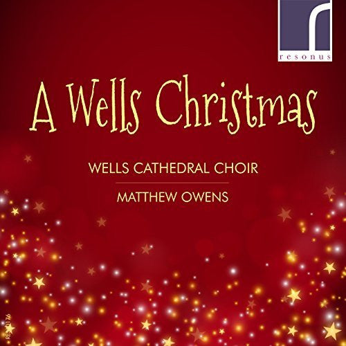 A WELLS CHRISTMAS - WELLS CATHEDRAL CHOIR