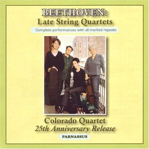 Beethoven: The Late String Quartets - Colorado String Quartet