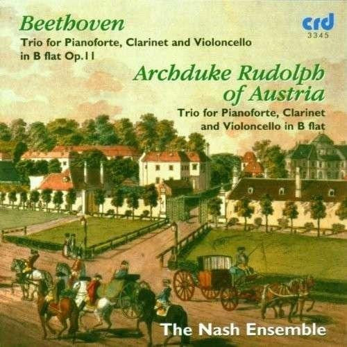 Beethoven: Piano Trio No. 4 in B flat major, Op. 11 'Gassenhauer'; Archduke Rudolph: Clarinet Trio - Nash Ensemble