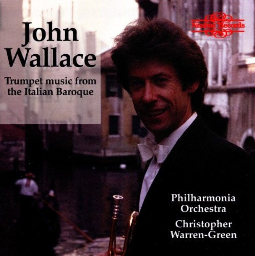 Trumpet Music from The Italian Baroque - John Wallace, Philharmonia Orchestra