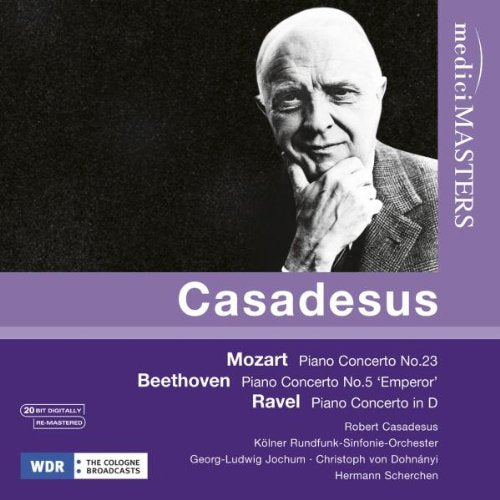 CASADESUS PLAYS MOZART, BEETHOVEN AND RAVEL PIANO CONCERTOS