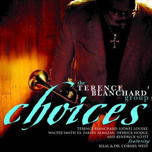 BLANCHARD, TERENCE GROUP: Choices