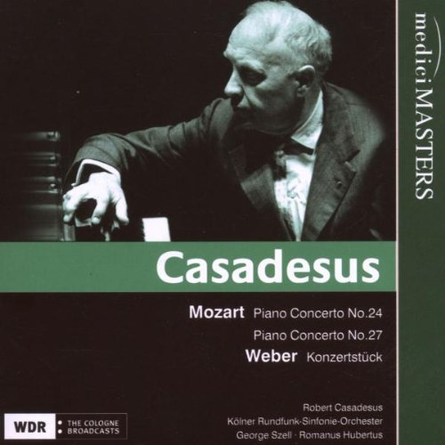CASADESUS PLAYS MOZART AND WEBER