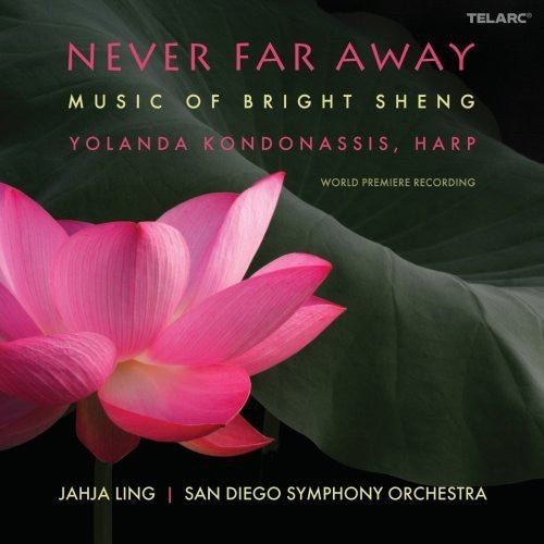 Never Far Away: Music Of Bright Sheng - San Diego Symphony Orchestra