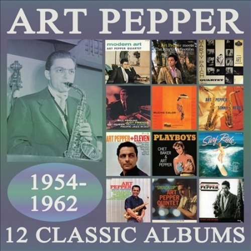 Art Pepper - 12 Classic Albums: 1954-1962 (6 CDS)