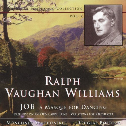 VAUGHAN WILLIAMS: 'Job' - A Masque for Dancing, Prelude on an Old Carol Tune, Variations for Orchestra.