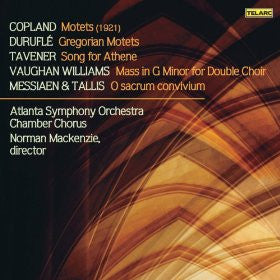 A Cappella Works By Copland, Durufle, Tavener, Vaughan Williams, Messiaen And Tallis