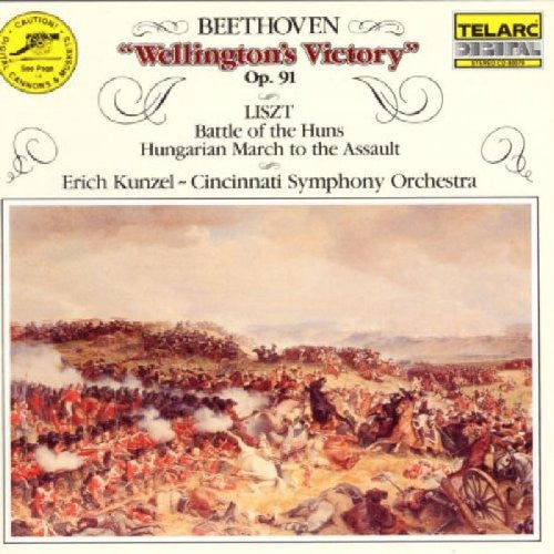 Beethoven: Wellington's Victory & Liszt: Battle of the Huns, Hungarian March to the Assault - Erich Kunzel, Cincinnati Symphony