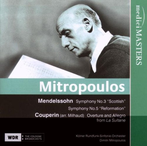 MITROPOULOS CONDUCTS MENDELSSOHN AND COUPERIN