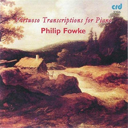 Virtuoso Transcriptions for Piano - Philip Fowke