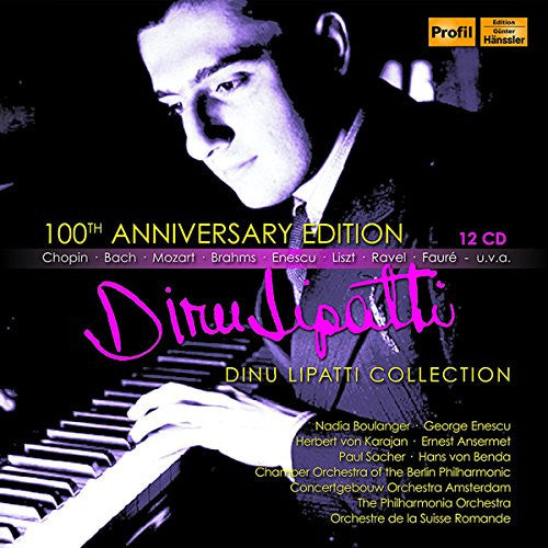 100th Anniversary Edition: Dinu Lipatti (10 CDs)