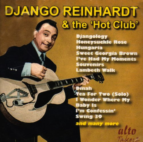 "Django Reinhardt and the ""Hot Club"" with Stephane Grappelli"