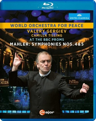 MAHLER: SYMPHONIES 4 & 5 - WORLD ORCHESTRA FOR PEACE AT THE BBC PROMS - GERGIEV; WORLD ORCHESTRA FOR PEACE; TILLING (BLU-RAY)