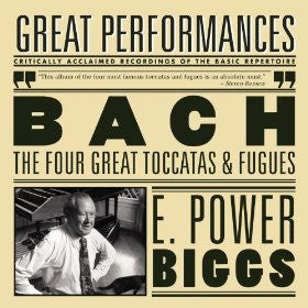 Bach: The Four Great Toccatas and Fugues - E. Power Biggs