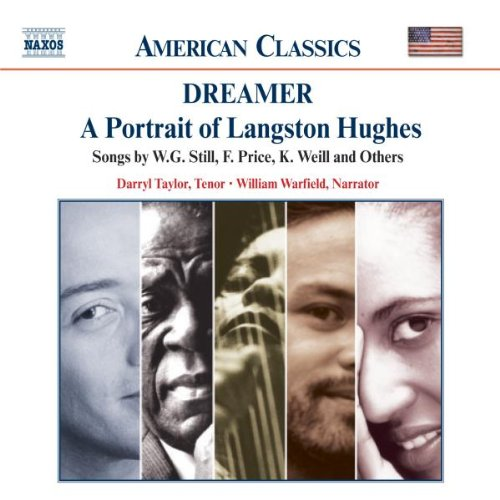 DREAMER - A PORTRAIT OF LANGSTON HUGHES - SONGS BY STILL, PRICE, WEILL AND OTHERS
