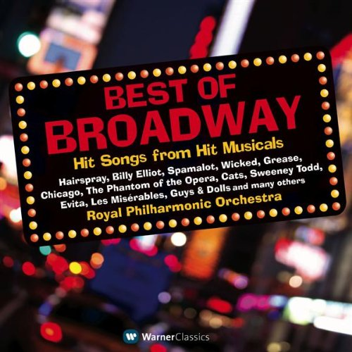 BEST OF BROADWAY: HIT SONGS FROM HIT MUSICALS (2 CDs)