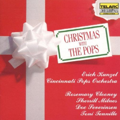 CHRISTMAS WITH THE POPS - ERICH KUNZEL AND THE CINCINNATI POPS ORCHESTRA