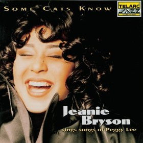 Jeanie Bryson: Some Cats Know - Songs Of Peggy Lee