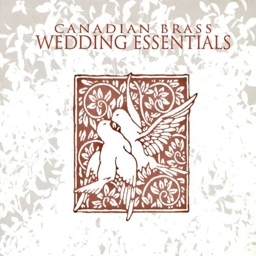 Canadian Brass: Wedding Essentials